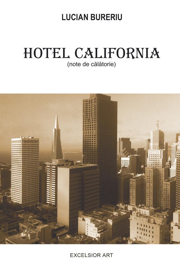Hotel California - Lucian Bureriu